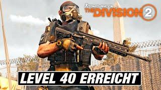 The Division 2 - Level 40 erreicht / Wie geht's weiter? [GER/UE40]