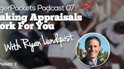 Making Appraisals Work For You with Ryan Lundquist | BP Podcast 07