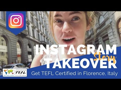 Get TEFL Certified In Florence, Italy - TEFL Social Takeover With Mary Rose Hefner