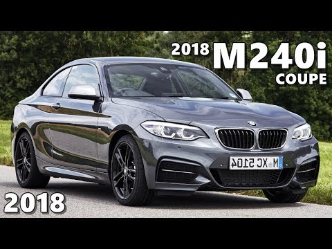 2018 Bmw 2 Series M240i Coupe In Depth Look Youtube