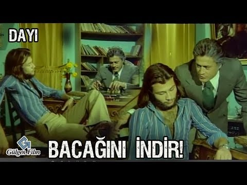 Dayı Türk Filmi - Bacağını İndir!