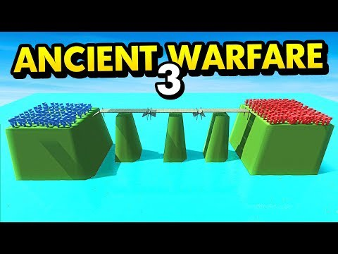 BATTLES ON DANGEROUS BRIDGE IN ANCIENT WARFARE 3 (Ancient Warfare 3 Funny Gameplay)