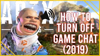 How To Turn OFF Game/Voice Chat in Apex Legends (PS4 and Xbox)