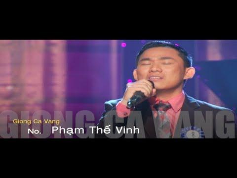 Giọng Ca Vàng 2012: Người Lính Già Xa Quê Hương - Thí Sinh: Phạm Thế Vinh