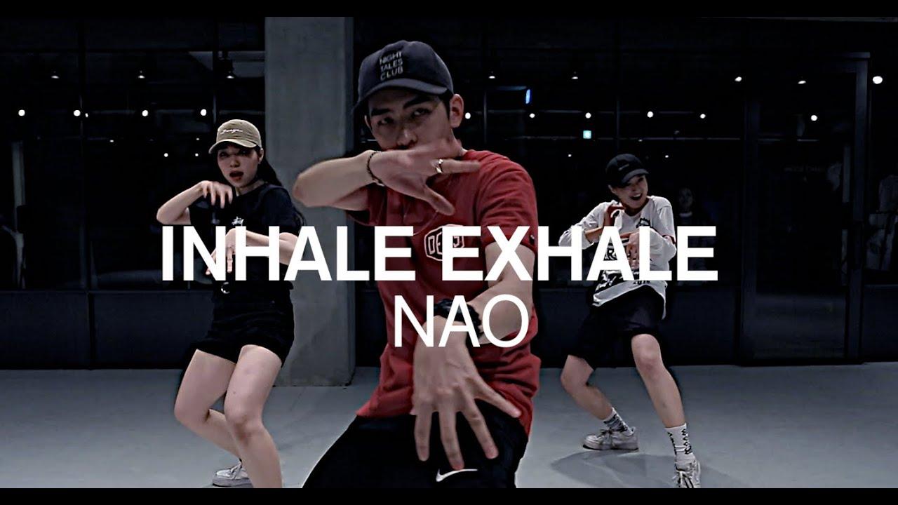 INHALE EXHALE - NAO / JUNHO LEE CHOREOGRAPHY - YouTube