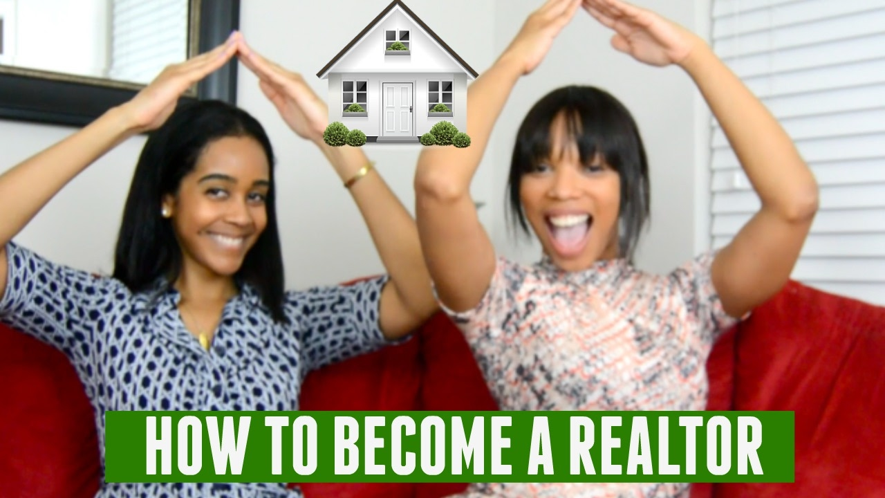 How To Become A Realtor