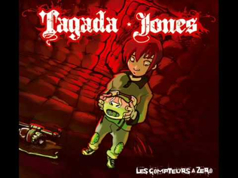 Tagada Jones - Les Compteurs à Zéro