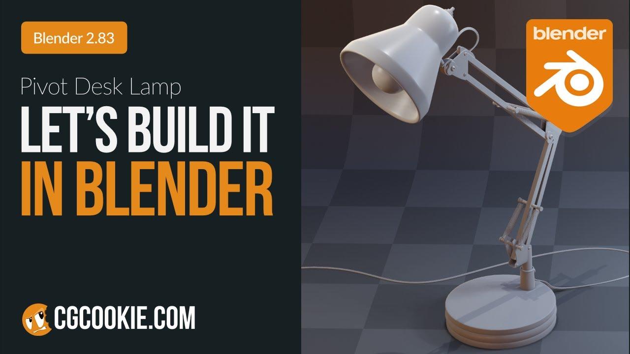Pivot Desk Lamp Let S Build It In Blender Youtube