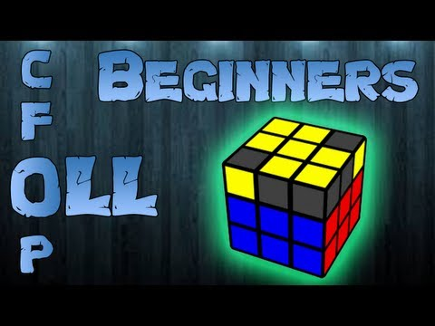 CFOP: OLL For Beginners + 2-Look Tutorial