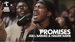 Promises (feat. Joe L Barnes & Naomi Raine) - Maverick City   TRIBL