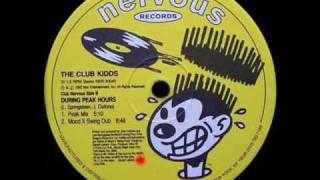 Mood II Swing Presents The Club Kidds [Nervous Records] - During Peak Hours (Mood II Swing Dub)