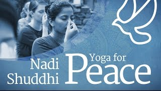 Yoga for Peace - Nadi Shuddhi