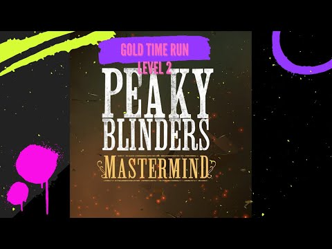 Gold Time and all Collectables in Peaky Blinders Mastermind (Level 2)  
