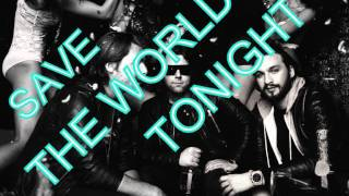 Swedish House Mafia - Save the World (Tonight) Radio Edit