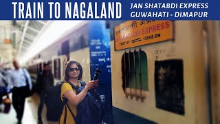 Train To Nagaland | Guwahati - Dimapur Janshatabdi Express | Nagaland Vlog 02