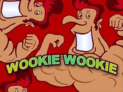 Wookie Wookie (Full Version)