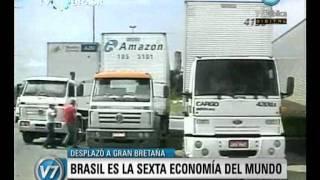 Visión Siete: Brasil ya es la sexta economía del mundo