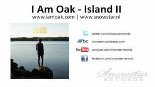 I Am Oak - Island II