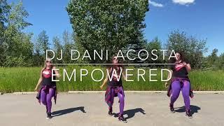 Zumba Warmup Choreo - Empowered by DJ Dani Acosta