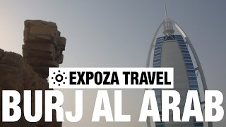 Burj Al Arab Vacation Travel Video Guide