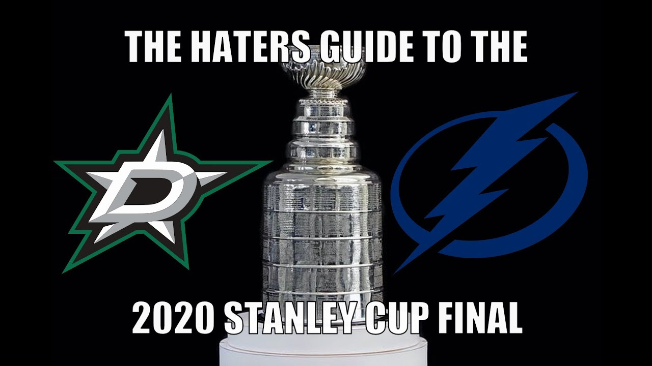 The Haters Guide to the 2020 Stanley Cup Final