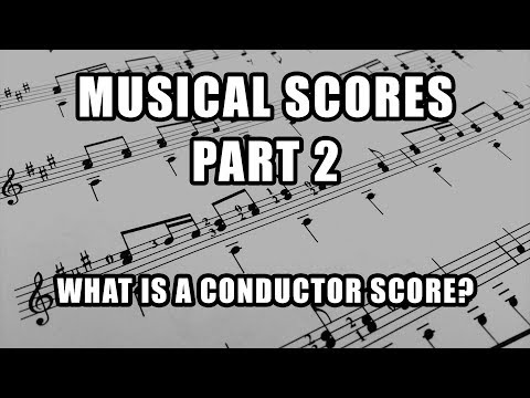 What is a Conductor Score? Musical Scores (Part 2)