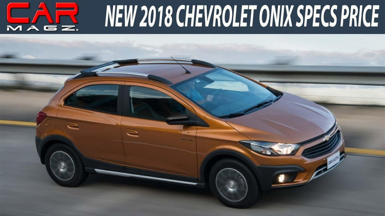 chevrolet onix 2018. simple onix 2018 chevrolet onix specs review in chevrolet onix