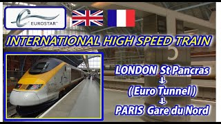 Video EUROSTAR☆ / LONDON St Pancras → PARIS Gare du Nord (Passenger's View) download MP3, 3GP, MP4, WEBM, AVI, FLV November 2017