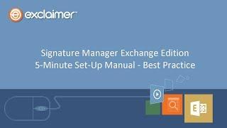 Підпис Диспетчера Exchange Випуск 5 Хвилина Настройка Керівництво - Кращі Практики