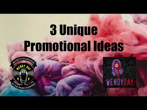 3 Unique Promotional Ideas | Wendy Day