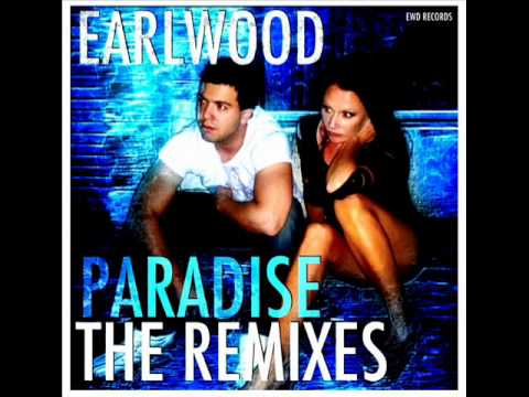 Earlwood - Paradise (Original Radio Edit) OUT NOW ON ITUNES!