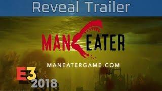 Man Eater - E3 2018 Reveal Trailer [HD]