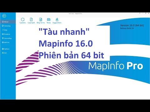 """""""Tàu nhanh"""" Mapinfo 16 64bit có gì mới - Mapinfo 16 có thực sự làm hài lòng người dùng ???"""