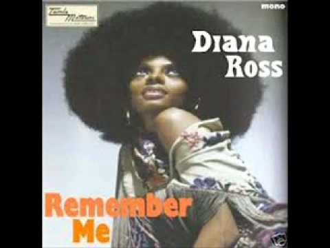 Diana Ross - Remember Me