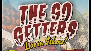 The Go Getters / Live in Athens ILION PLUS / 14-12-19 (Full Concert)
