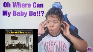 OMG ! The Cavaliers - Oh Where Can My Baby Be REACTION!!