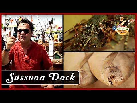 Sassoon Dock (Mumbai) | Fresh and Local | Vicky Ratnani