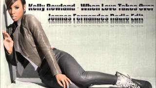 Kelly Rowland - When Love Takes Over ( Jonnas Fernandes Radio Edit )