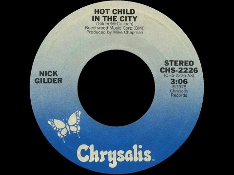 [1978] Nick Gilder • Hot Child in the City