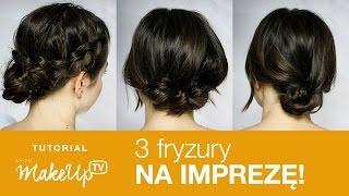 3  proste fryzury na imprezę DIY! (Milena)