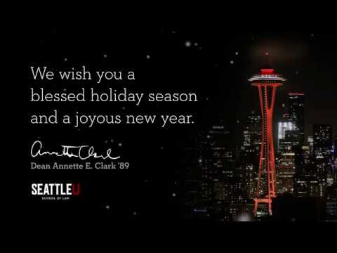 Happy Holidays from Seattle University School of Law