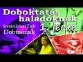 Download Dobmozaik, doboktatás haladóknak, 1. lecke MP3 song and Music Video