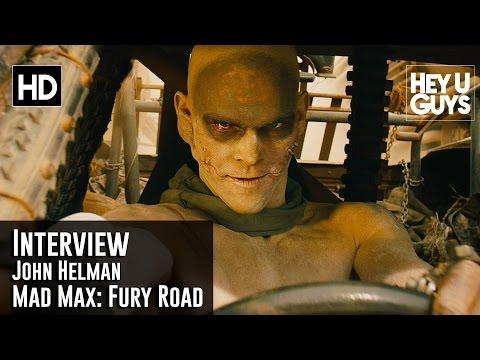 John Helman Interview - Mad Max: Fury Road