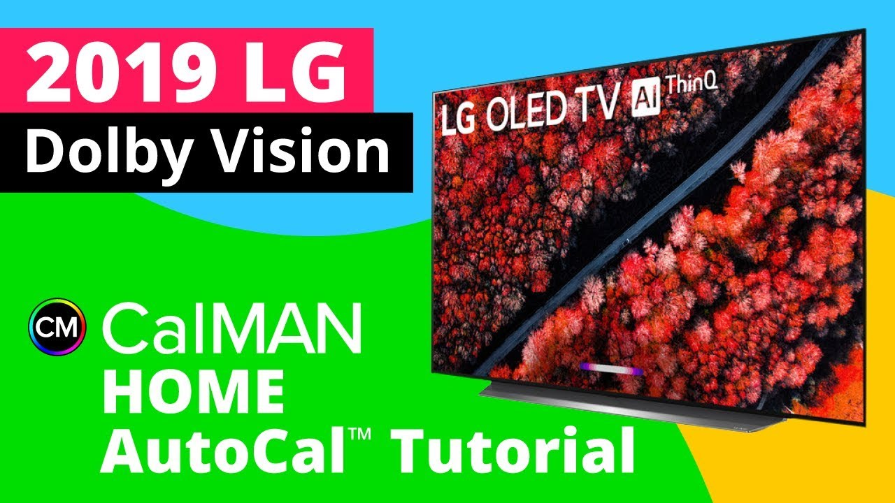 LG C9 OLED 2019 Calibration Dolby Vision with CalMAN Home