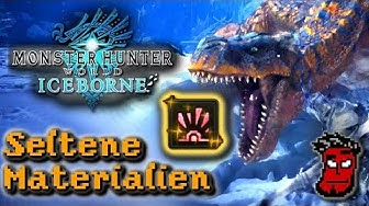 Monster Hunter World Iceborne: Seltene Materialien bekommen! Farming Guide [German Deutsch]