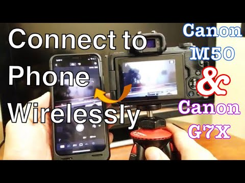 Canon M50/G7X: How To Connect To IPhone / Android Phone Wirelessly W/ Wifi