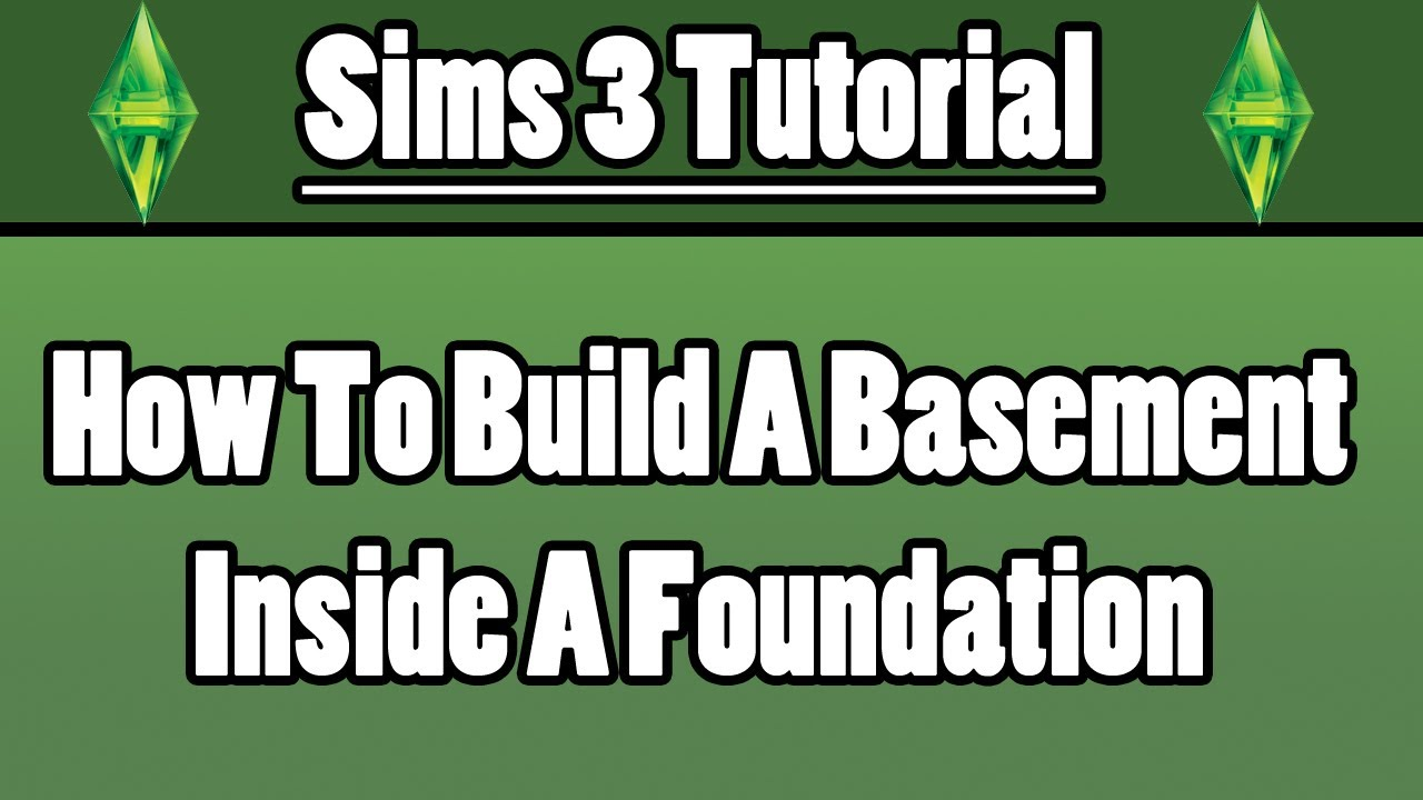 Sims 3 how to build a basement in a foundation youtube for How to build a basement foundation