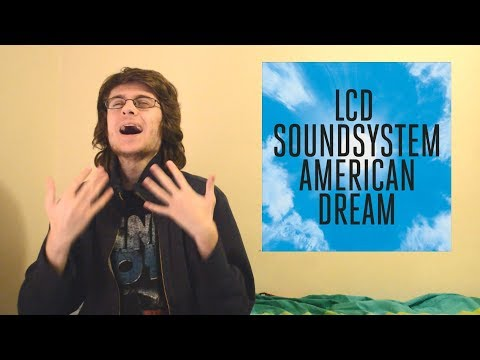 LCD Soundsystem - American Dream (Album Review)