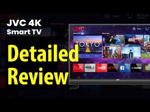 JVC Ultra HD (4K) LED Smart TV Detailed Review