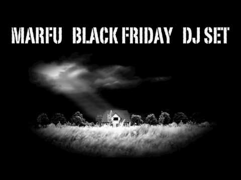 MARFU BLACK FRIDAY 2016 DJ SET